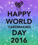 happy-world-cardmaking-day-2016-2