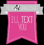 213 I'll Text You
