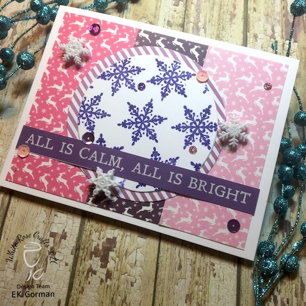 EK Gorman, White Rose Crafts, December Subscription Kit b