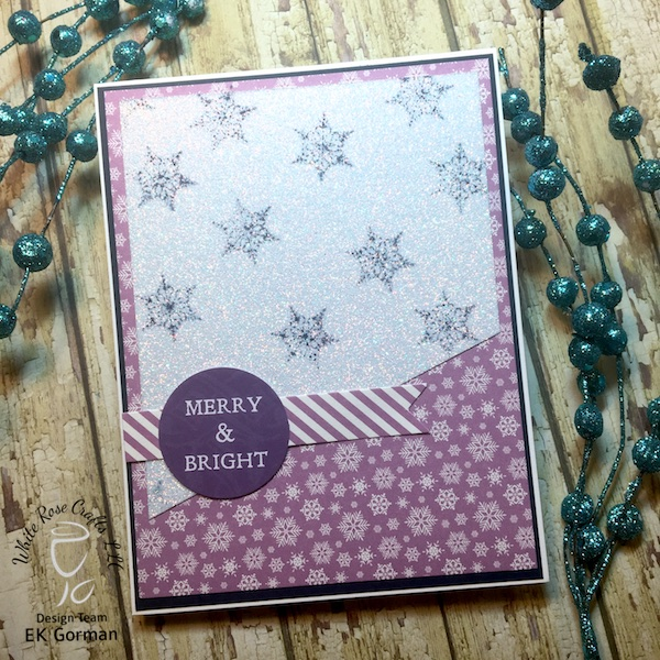 EK Gorman, White Rose Crafts, December Subscription Kit e