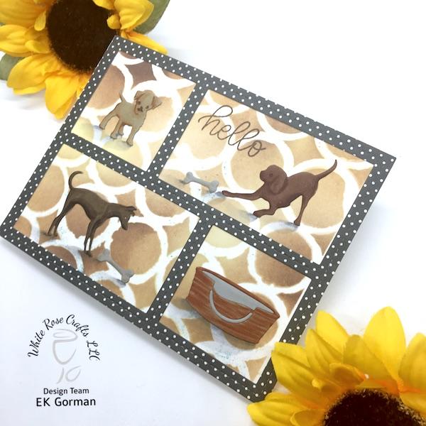 EK Gorman, White Rose Crafts, Doggie card b