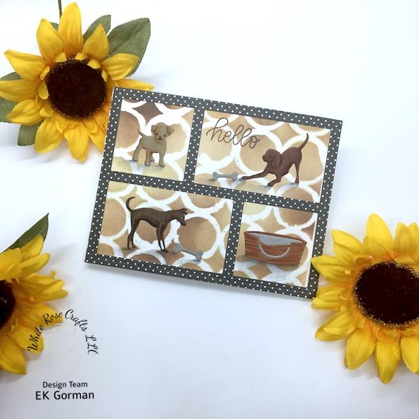 EK Gorman, White Rose Crafts, Doggie card c