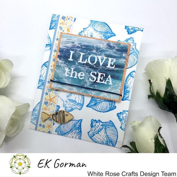 EK Gorman, White Rose Crafts, Mediteranean dreams 5FC Part II c
