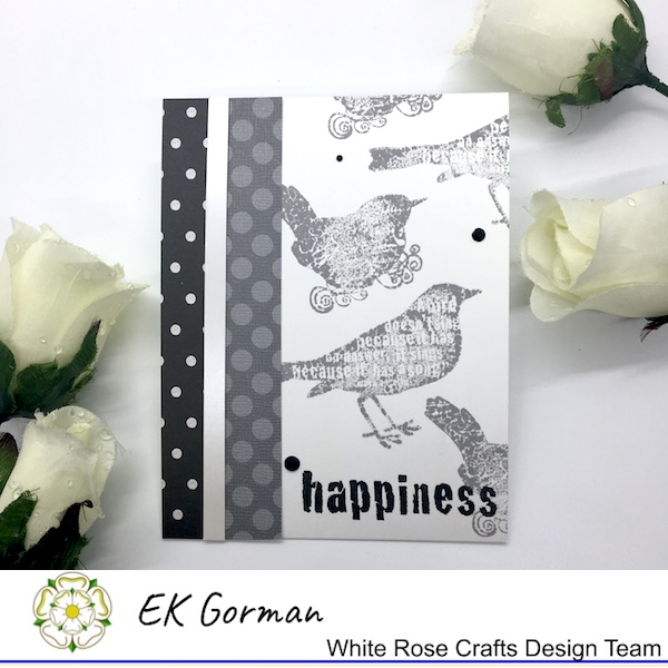 EK Gorman, WHite Rose Crafts, Make Mine Monochrome 5FC1 a