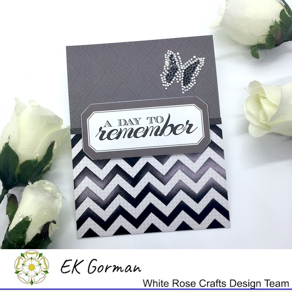 EK Gorman, WHite Rose Crafts, Make Mine Monochrome 5FC1 g